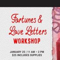 Fortunes and Love Letters Workshop