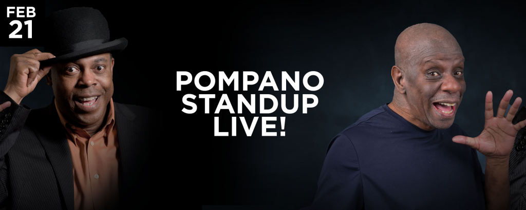 Pompano Stand Up Live
