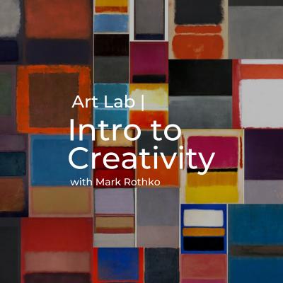 Art Lab   Intro to Creativity Workshop with Mark R...