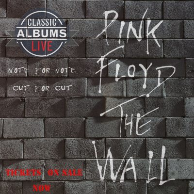 Classic Albums Live - Pink Floyd, The Wall
