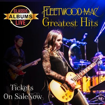 Classic Albums Live: Fleetwood Mac's Greatest Hits...
