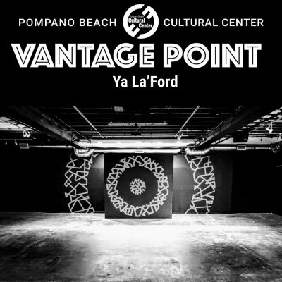 CANCELED: Vantage Point at the Pompano Cultural Center