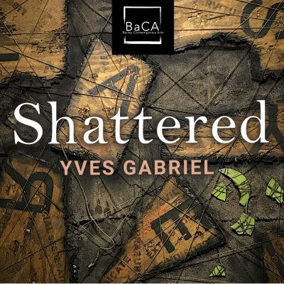 Opening Reception: Shattered Exhibition by Yves Ga...