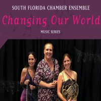 CANCELED: South Florida Chamber Ensemble Series