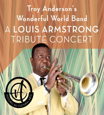 Tribute to Louis Armstrong: Troy Anderson's Wonderful World Band
