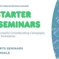 Artist Funding Workshop: Kickstarter Arts Seminars