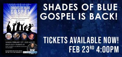 Shades of Blue Gospel Extravaganza