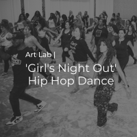 Art Lab | Girl's Night Out Dance