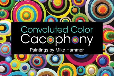 Convoluted Color Cacophony Exhibition