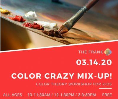 ArtFest Workshop: Color Crazy Mix Up!