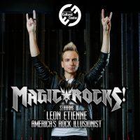 POSTPONED: Magic Rocks! featuring Illusionist Leon Etienne