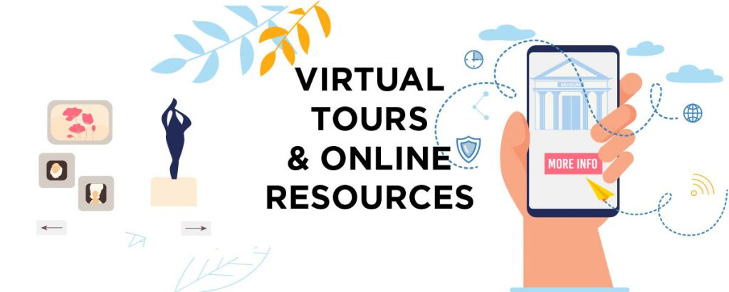 Virtual Tours and Online Resources