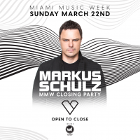 Markus Schulz - Open to Close (Miami Music Week)