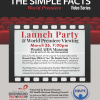 """POSTPONED - LAUNCH/VIEWING PARTY: """"Broward Ryan White and You: The Simple Facts"""""""