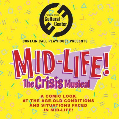 CANCELLED: MID LIFE! The Crisis Musical