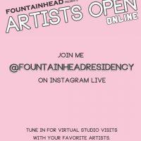 Fountainhead Presents: Artists Open Online