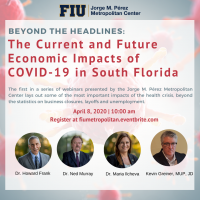Beyond the Headlines: Current and Future Economic Impact of COVID-19 in South Florida