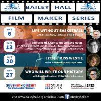 Bailey Hall Film Maker Series Virtual Screenings