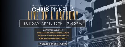 Chris Pinnella: Live On A Balcony