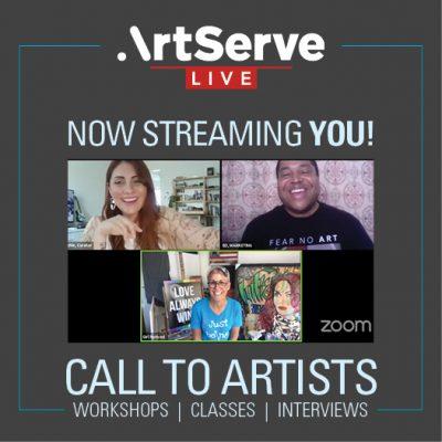 ArtServe LIVE Call to Artists