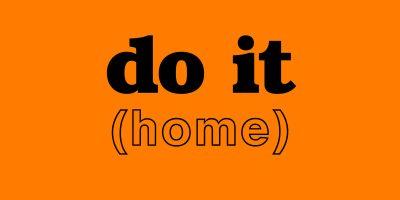 Do It (Home) Virtual
