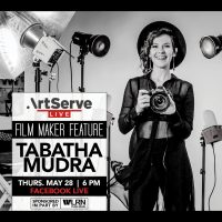 ArtServe Filmmaker Feature with Tabatha Mudra