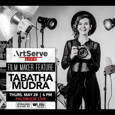 ArtServe Filmmaker Feature with Tabatha Mudra