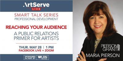 ArtServe Smart Talk Series: Public Relations for A...