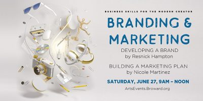 Business Skills for the Modern Creator: Branding and Marketing (Session 2)