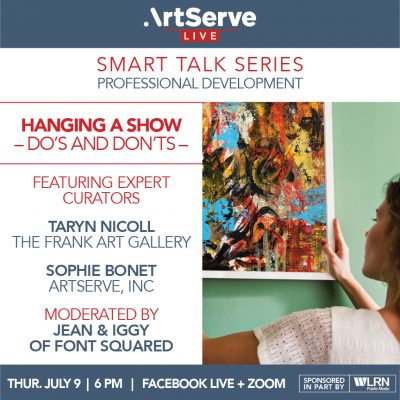 Smart Talk Series: Hanging a Show- Do's and Don'ts...