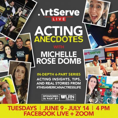 Acting Anecdotes with Michelle Rose Domb