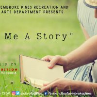 "Studio 18 and the City of Pembroke Pines presents ""Tell Me a Story"""
