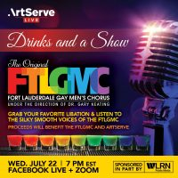 Drinks and a Show by The Original Ft Lauderdale Gay Men's Chorus