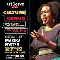 Culture Convo with Makiba Foster