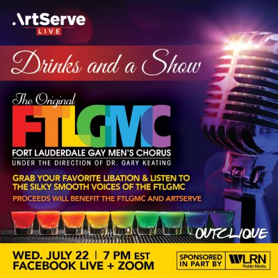 Drinks and a Show: Ft Lauderdale Gay Men's Chorus Fundraiser
