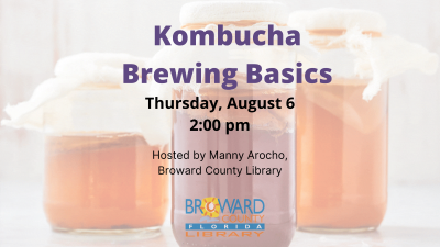 Library Without a Kitchen: Homebrewing Your Own Kombucha