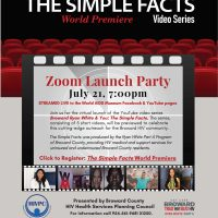Broward Ryan White: The Simple Facts Video Series World Premiere