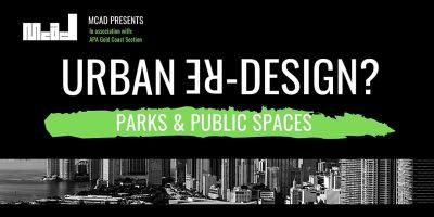 Urban Re-Design? Parks & Public Spaces Roundta...
