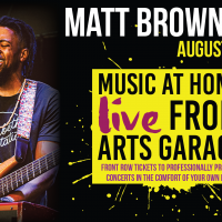 Music at Home: Live from Arts Garage with Matt Brown & Co.