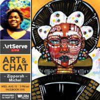 Art & Chat w/Zipporah Michel