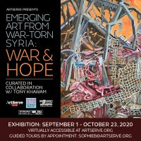 Emerging Art from War-Torn Syria: War and Hope Exhibit by Reservation Only