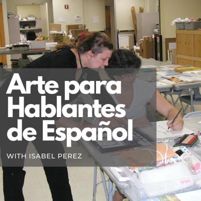 Arte Para Hablantes de Español (Art for Spanish Speakers)