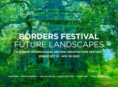 CALL FOR ARTISTS: BORDERS 2020 | FUTURE LANDSCAPES