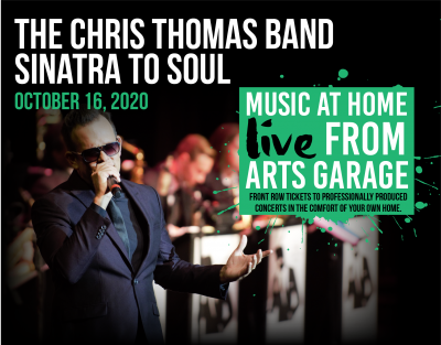 Music at Home: Live from Arts Garage with the Chris Thomas Band: Sinatra to Soul
