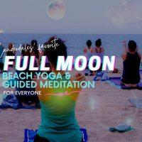 FULL MOON Beach Yoga and Meditation on Ft Lauderdale Beach