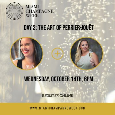 Miami Champagne Week Day 2: The Art of Perrier-Jou...