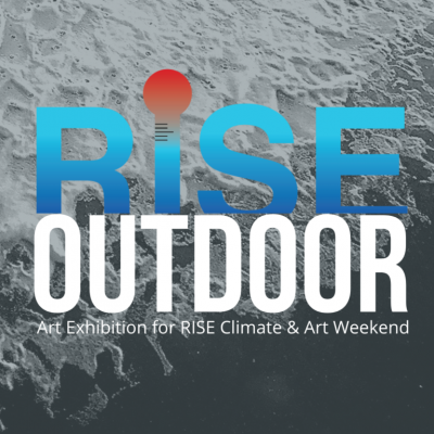 RISE Outdoor Exhibition
