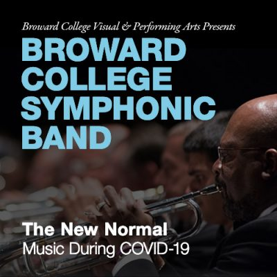 Broward Symphonic Band: The New Normal