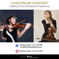 South Florida Symphony Presents Livestream Concert with Huifang Chen and Ekaterina Nazarova
