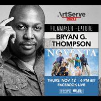 Filmmaker Feature: Bryan G. Thompson